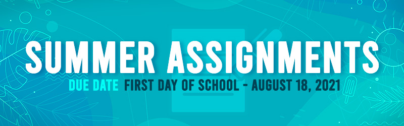 Our Lady of Lourdes Parish School Summer assignments. Due date: First day of school - August 18, 2021.